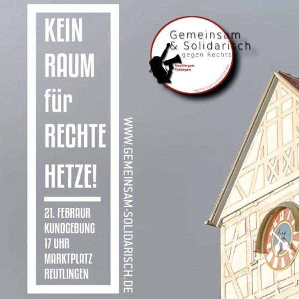 Kein Raum Für Rechte Hetze! Gegen Den Neujahrsempfang Der AfD In Reutlingen